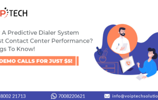 predictive dialer, How A Predictive Dialer System Boost Contact Center Performance? Things To Know!, VoIP tech solutions, vici dialer, virtual number, Voip Providers, voip services in india, best sip provider, business voip providers, VoIP Phone Numbers, voip minutes provider, top voip providers, voip minutes, International VoIP Provider