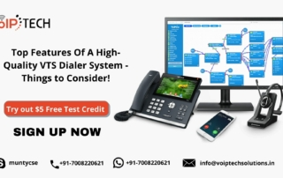VTS Dialer System, Top Features Of A High Quality VTS Dialer System - Things to Consider!, VoIP tech solutions, vici dialer, virtual number, Voip Providers, voip services in india, best sip provider, business voip providers, VoIP Phone Numbers, voip minutes provider, top voip providers, voip minutes, International VoIP Provider