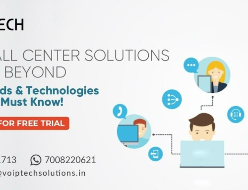 The Call Center Solutions Bangalore 2020 & Beyond – New Trends & Technologies That You Must Know!
