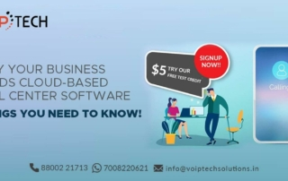 Cloud-Based Call Center Software, Why Your Business Needs Cloud-Based Call Center Software? Things You Need To Know!, VoIP tech solutions, vici dialer, virtual number, Voip Providers, voip services in india, best sip provider, business voip providers, VoIP Phone Numbers, voip minutes provider, top voip providers, voip minutes, International VoIP Provider