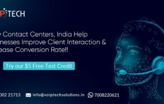 VoIP tech solutions, vici dialer, virtual number, Voip Providers, voip services in india, best sip provider, business voip providers, VoIP Phone Numbers, voip minutes provider, top voip providers, voip minutes, International VoIP Provider, Contact Centers, How Contact Centers, India Help Businesses Improve Client Interaction & Increase Conversion Rate?