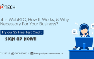 WebRTC, What is WebRTC, How It Works, & Why It Is Necessary For Your Business?, VoIP tech solutions, vici dialer, virtual number, Voip Providers, voip services in india, best sip provider, business voip providers, VoIP Phone Numbers, voip minutes provider, top voip providers, voip minutes, International VoIP Provider