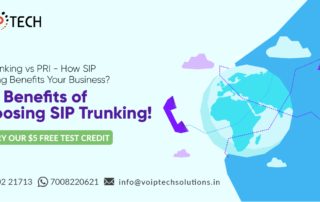 VoIP tech solutions, vici dialer, virtual number, Voip Providers, voip services in india, best sip provider, business voip providers, VoIP Phone Numbers, voip minutes provider, top voip providers, voip minutes, International VoIP Provider, SIP Trunking vs PRI, SIP Trunking vs PRI - How SIP Trunking Benefits Your Business? Top Benefits of Choosing SIP Trunking!