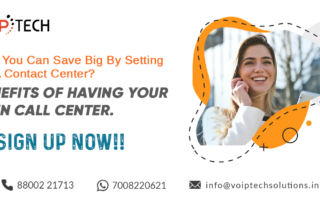 Contact Center, How You Can Save Big By Setting Up A Contact Center? Benefits of Having Your Own Call Center., VoIP tech solutions, vici dialer, virtual number, Voip Providers, voip services in india, best sip provider, business voip providers, VoIP Phone Numbers, voip minutes provider, top voip providers, voip minutes, International VoIP Provider