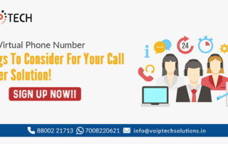 Virtual Phone Number, Free Virtual Phone Number - Things To Consider For Your Call Center Solution!, VoIP tech solutions, vici dialer, virtual number, Voip Providers, voip services in india, best sip provider, business voip providers, VoIP Phone Numbers, voip minutes provider, top voip providers, voip minutes, International VoIP Provider