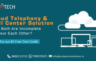 VoIP tech solutions, vici dialer, virtual number, Voip Providers, voip services in india, best sip provider, business voip providers, VoIP Phone Numbers, voip minutes provider, top voip providers, voip minutes, International VoIP Provider, Cloud Telephony, Cloud Telephony & Call Center Solution - Why Both Are Incomplete Without Each Other?