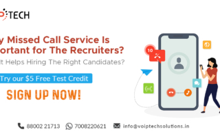 Why Missed Call Service Is Important for The Recruiters? How It Helps Hiring The Right Candidates?, VoIP tech solutions, vici dialer, virtual number, Voip Providers, voip services in india, best sip provider, business voip providers, VoIP Phone Numbers, voip minutes provider, top voip providers, voip minutes, International VoIP Provider, Missed call service,