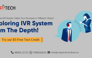 VoIP tech solutions, vici dialer, virtual number, Voip Providers, voip services in india, best sip provider, business voip providers, VoIP Phone Numbers, voip minutes provider, top voip providers, voip minutes, International VoIP Provider, IVR System, How The IVR System Helps Your Business in Different Ways? Exploring IVR System from The Depth!