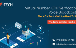 VoIP tech solutions, vici dialer, virtual number, Voip Providers, voip services in india, best sip provider, business voip providers, VoIP Phone Numbers, voip minutes provider, top voip providers, voip minutes, International VoIP Provider, Virtual Number, Virtual Number, OTP Verification & Voice Broadcasting - The V.O.V Factor! All You Need To Know!