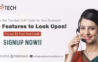 VoIP Dialer, How To Get The Best VoIP Dialer for Your Business? Top Features to Look Upon!, VoIP tech solutions, vici dialer, virtual number, Voip Providers, voip services in india, best sip provider, business voip providers, VoIP Phone Numbers, voip minutes provider, top voip providers, voip minutes, International VoIP Provider