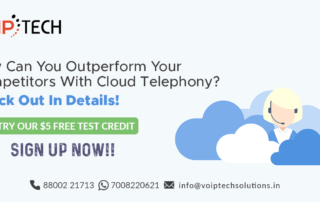 VoIP tech solutions, vici dialer, virtual number, Voip Providers, voip services in india, best sip provider, business voip providers, VoIP Phone Numbers, voip minutes provider, top voip providers, voip minutes, International VoIP Provider, cloud telephony system, Cloud Telephony, How Can You Outperform Your Competitors With Cloud Telephony? Check Out In Details!