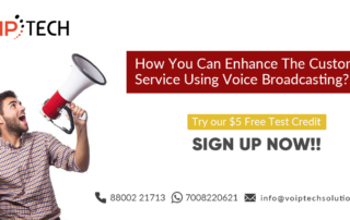 Voice Broadcasting, How You Can Enhance The Customer Service Using Voice Broadcasting?, Exploring The VoIP Technology from Business Point of view. Pros & Cons! ,VoIP Business, VoIP tech solutions, vici dialer, virtual number, Voip Providers, voip services in india, best sip provider, business voip providers, VoIP Phone Numbers, voip minutes provider, top voip providers, voip minutes, International VoIP Provider
