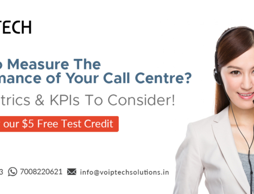 How To Measure The Performance of Your Call Centre? Key Metrics & KPIs To Consider!