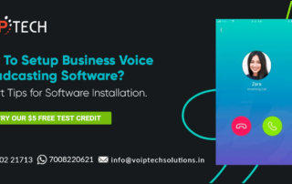 VoIP tech solutions, vici dialer, virtual number, Voip Providers, voip services in india, best sip provider, business voip providers, VoIP Phone Numbers, voip minutes provider, top voip providers, voip minutes, International VoIP Provider, Voice Broadcasting Software, How To Setup Business Voice Broadcasting Software? Expert Tips for Software Installation.