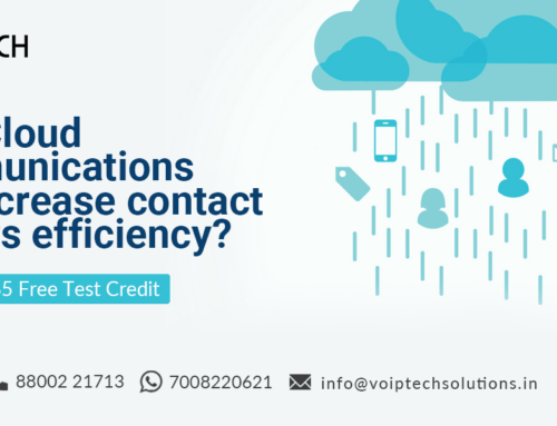 How Cloud Communications can increase contact centers efficiency?