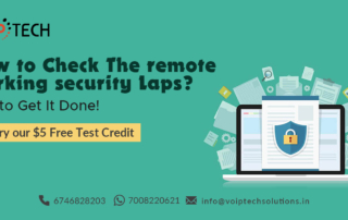 VoIP tech solutions, vici dialer, virtual number, Voip Providers, voip services in india, best sip provider, business voip providers, VoIP Phone Numbers, voip minutes provider, top voip providers, voip minutes, International VoIP Provider, Remote Working Security Laps, How to Check The Remote Working Security Laps? Tips to Get It Done!