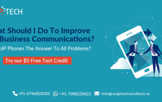 VoIP tech solutions, vici dialer, virtual number, Voip Providers, voip services in india, best sip provider, business voip providers, VoIP Phone Numbers, voip minutes provider, top voip providers, voip minutes, International VoIP Provider, VoIP Phones,What Should I Do To Improve My Business Communications? Are VoIP Phones The Answer To All Problems?