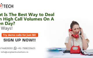 VoIP tech solutions, vici dialer, virtual number, Voip Providers, voip services in india, best sip provider, business voip providers, VoIP Phone Numbers, voip minutes provider, top voip providers, voip minutes, International VoIP Provider, call centers, What Is The Best Way to Deal With High Call Volumes On A Given Day? Best Ways!, Call Volumes