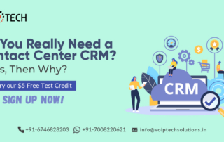 Do you really need a contact center CRM? If yes then why? , VoIP tech solutions, vici dialer, virtual number, Voip Providers, voip services in india, best sip provider, business voip providers, VoIP Phone Numbers, voip minutes provider, top voip providers, voip minutes, International VoIP Provider