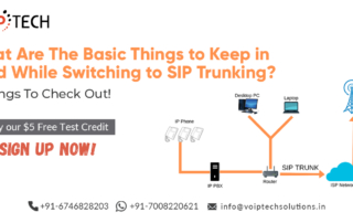 What Are The Basic Things to Keep in Mind While Switching to SIP Trunking? 4 Things To Check Out! , VoIP tech solutions, vici dialer, virtual number, Voip Providers, voip services in india, best sip provider, business voip providers, VoIP Phone Numbers, voip minutes provider, top voip providers, voip minutes, International VoIP Provider