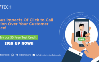Various Impacts Of Click to Call Solution Over Your Customer Service! , Click to Call Solution, VoIP tech solutions, vici dialer, virtual number, Voip Providers, voip services in india, best sip provider, business voip providers, VoIP Phone Numbers, voip minutes provider, top voip providers, voip minutes, International VoIP Provider