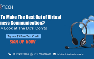 Virtual Business Communication, How To Make The Best Out of Virtual Business Communication? Take A Look at The Do's, Don'ts! , VoIP tech solutions, vici dialer, virtual number, Voip Providers, voip services in india, best sip provider, business voip providers, VoIP Phone Numbers, voip minutes provider, top voip providers, voip minutes, International VoIP Provider