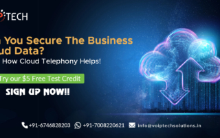 Cloud Telephony, Can You Secure The Business Cloud Data? Know How Cloud Telephony Helps!, VoIP tech solutions, vici dialer, virtual number, Voip Providers, voip services in india, best sip provider, business voip providers, VoIP Phone Numbers, voip minutes provider, top voip providers, voip minutes, International VoIP Provider