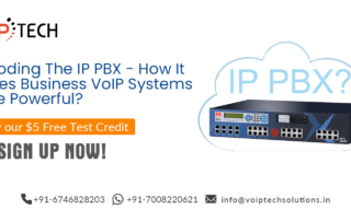 Decoding The IP PBX - How It Makes Business VoIP Systems More Powerful?, IP PBX System, VoIP tech solutions, vici dialer, virtual number, Voip Providers, voip services in india, best sip provider, business voip providers, VoIP Phone Numbers, voip minutes provider, top voip providers, voip minutes, International VoIP Provider