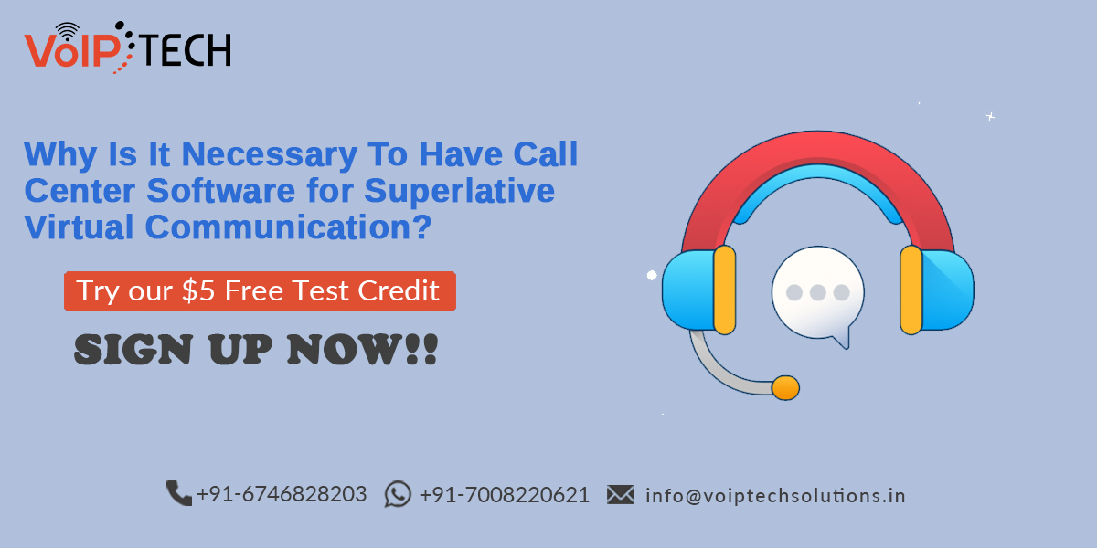 Why Is It Necessary To Have Call Center Software for Superlative Virtual Communication?, VoIP tech solutions, vici dialer, virtual number, Voip Providers, voip services in india, best sip provider, business voip providers, VoIP Phone Numbers, voip minutes provider, top voip providers, voip minutes, International VoIP Provider