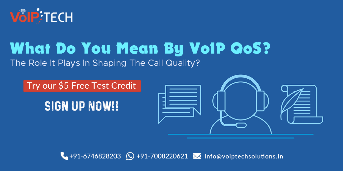 What Do You Mean By VoIP QoS? The Role It Plays In Shaping VoIP Phone Systems Call Quality?, VoIP Phone Systems, VoIP tech solutions, vici dialer, virtual number, Voip Providers, voip services in india, best sip provider, business voip providers, VoIP Phone Numbers, voip minutes provider, top voip providers, voip minutes, International VoIP Provider