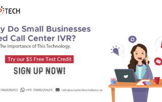 Call Center IVR, Why Do Small Businesses Need Call Center IVR? Know The Importance of This Technology, VoIP tech solutions, vici dialer, virtual number, Voip Providers, voip services in india, best sip provider, business voip providers, VoIP Phone Numbers, voip minutes provider, top voip providers, voip minutes, International VoIP Provider