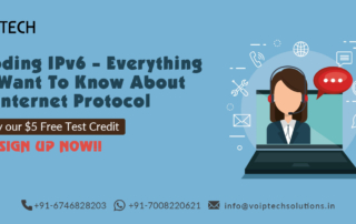 Decoding IPv6 - Everything You Want To Know About The Internet Protocol Version 6, VoIP tech solutions, vici dialer, virtual number, Voip Providers, voip services in india, best sip provider, business voip providers, VoIP Phone Numbers, voip minutes provider, top voip providers, voip minutes, International VoIP Provider