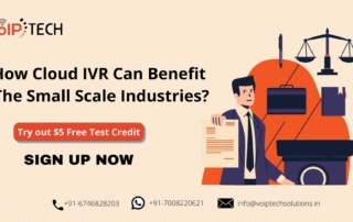 Cloud IVR, How Cloud IVR Can Benefit The Small Scale Industries?, VoIP tech solutions, vici dialer, virtual number, Voip Providers, voip services in india, best sip provider, business voip providers, VoIP Phone Numbers, voip minutes provider, top voip providers, voip minutes, International VoIP Provider
