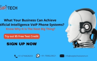 Artificial Intelligence, What Your Business Can Achieve Artificial Intelligence VoIP Phone Systems? Know Why It Is The Next Big Thing?, VoIP tech solutions, vici dialer, virtual number, Voip Providers, voip services in india, best sip provider, business voip providers, VoIP Phone Numbers, voip minutes provider, top voip providers, voip minutes, International VoIP Provider
