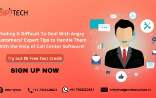 Finding It Difficult To Deal With Angry Customers? Expert Tips to Handle Them With the Help of Call Center Software!, Call Center SoftwareVoIP tech solutions, vici dialer, virtual number, Voip Providers, voip services in india, best sip provider, business voip providers, VoIP Phone Numbers, voip minutes provider, top voip providers, voip minutes, International VoIP Provider