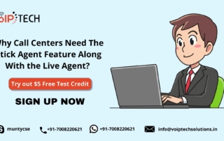 Sticky Agent, Why Call Centers Need The Stick Agent Feature Along With the Live Agent?, VoIP tech solutions, vici dialer, virtual number, Voip Providers, voip services in india, best sip provider, business voip providers, VoIP Phone Numbers, voip minutes provider, top voip providers, voip minutes, International VoIP Provider